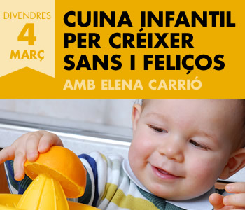 banner Cuina infantil per créixer sans i feliços amb Elena Carrió