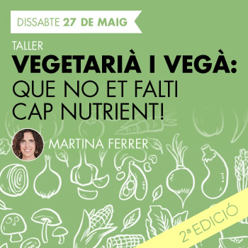 banner Vegetarià i Vegà: Que no et falti cap nutrient!